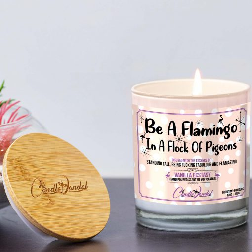 Be a Flamingo in a Flock of Pigeons Lid and Candle