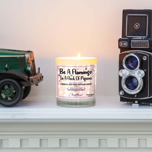 Be a Flamingo in a Flock of Pigeons Mantle Candle