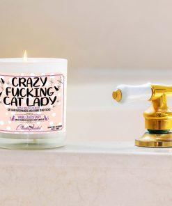 Crazy Fucking Cat Lady Bathtub Candle