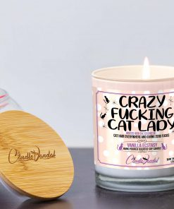 Crazy Fucking Cat Lady Lid and Candle
