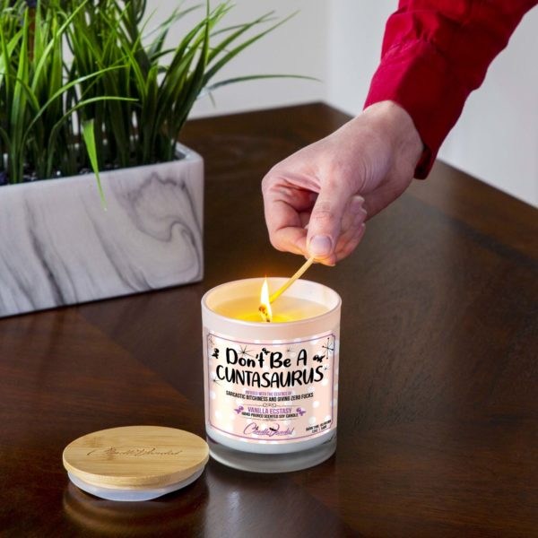 Don't be a Cuntasaurus Lighting Candle