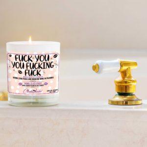 Fuck you You Fucking Fuck Bathtub Candle