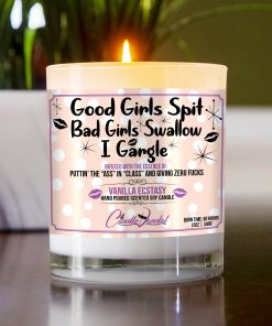 Good Girls Spit, Bad Girls Swallow, I Gargle Table Candle