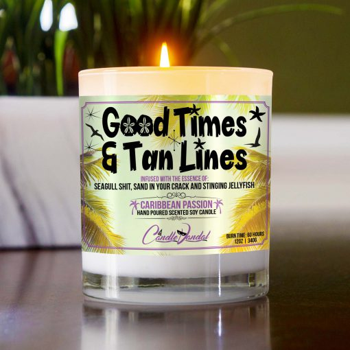Good Times and Tan lInes Table Candle
