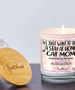 I Just Want To Be A Stay At Home Cat Mom Lid and Candle