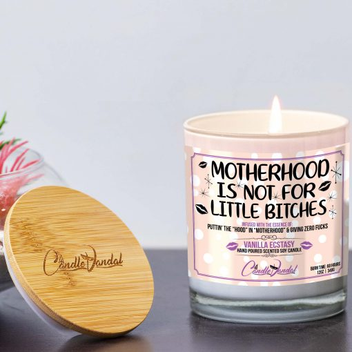 Motherhood is Not for Little Bitches Lid and Candle