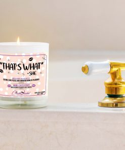 That's What She Said Bathtub Candle