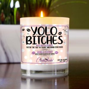 YOLO Bitches Table Candle