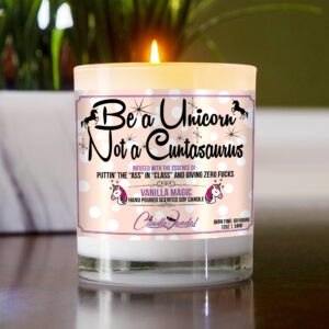 Be a Unicorn Not a Cuntasaurus Table Candle