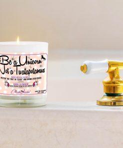 Be a Unicorn Not a Twatapotomus Bathtub Candle