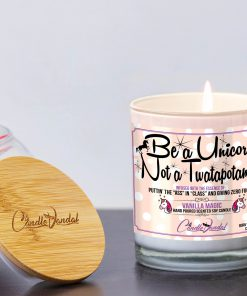 Be a Unicorn Not a Twatapotomus Lid and Candle