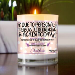 Due To Personal Reasons I'll Be Drinking Again Today Table Candle