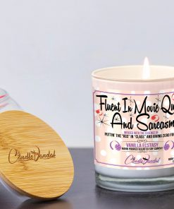Fluent in Movie Quotes and Sarcasm Funny Candle and Lid