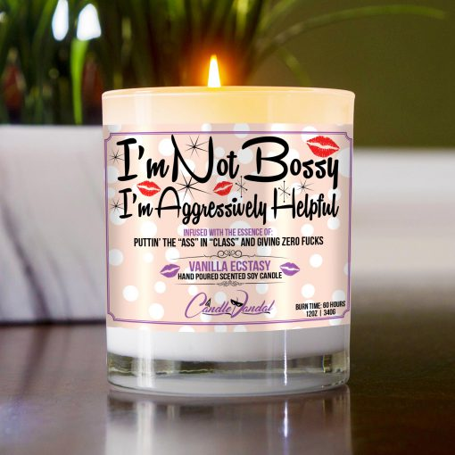 I'm Not Bossy I'm Aggressively Helpful Funny Table Candle