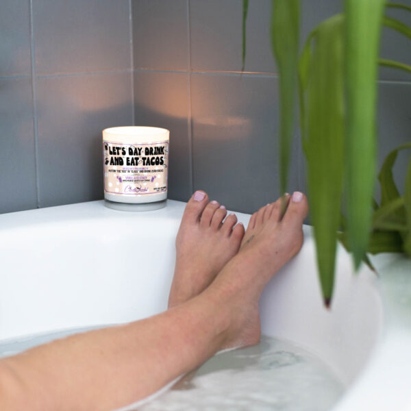 Let's Day Drink and Eat Tacos Funny Bathtub Candle