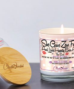 She Gave Zero Fucks and Lived Happily Ever After Funny Candle and Lid