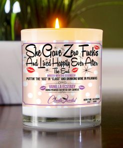She Gave Zero Fucks and Lived Happily Ever After Funny Table Candle