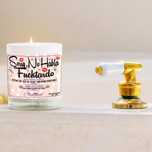 Sorry, No Habla Fucktardo Funny Bathtub Candle