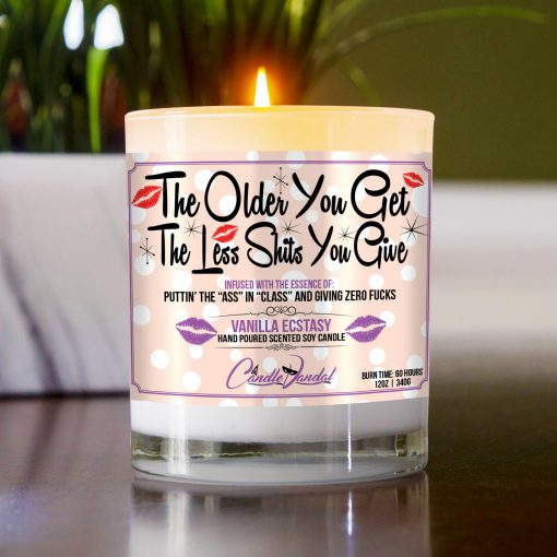 The Older You Get The Less Shits You Give Funny Table Candle