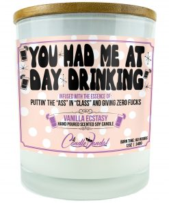 You Had Me at Day Drinking Funny Candle