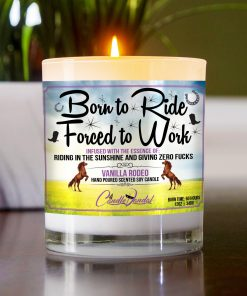 Born To Ride Forced To Work Table Candle
