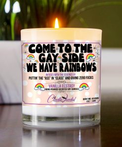 Come to The Gay Side We Have Rainbows Table Candle
