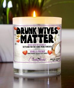 Drunk Wives Matter Table Candle