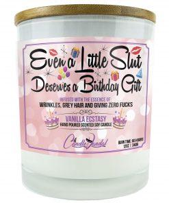 Even a Little Slut Deserves a Birthday Gift Candle