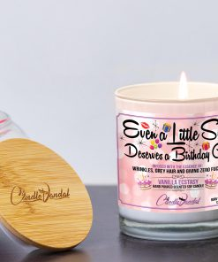Even a Little Slut Deserves a Birthday Gift Lid and Candle