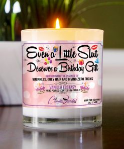 Even a Little Slut Deserves a Birthday Gift Table Candle