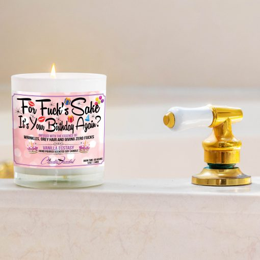 For Fuck's Sake It's Your Birthday again Bathtub Side Candle