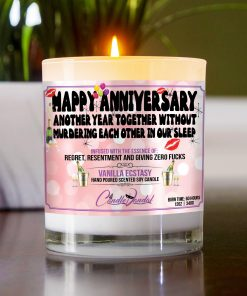 Happy Anniversary Another Year Together Without Murdering Each Other In Our Sleep Table Candle
