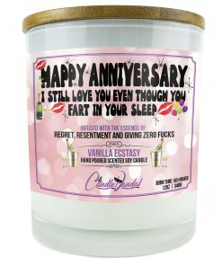 Happy Anniversary I Still Love You Even Though You Fart In Your Sleep Candle