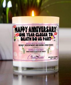 Happy Anniversary One Year Closer To Death Do Us Part Table Candle