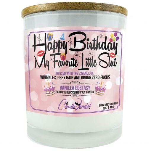 Happy Birthday My Favorite Little Slut Candle