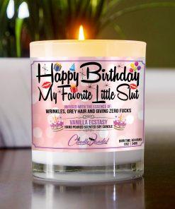 Happy Birthday My Favorite Little Slut Table Candle
