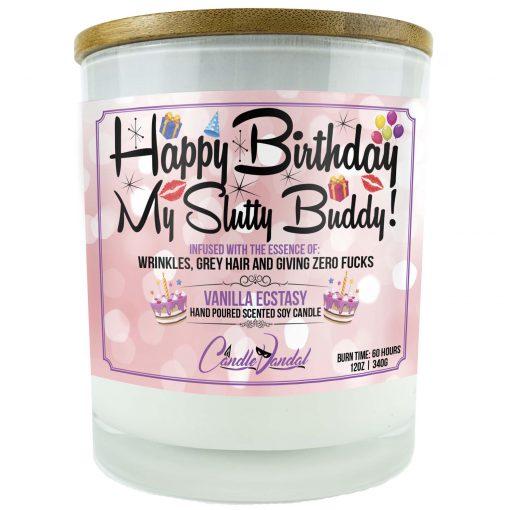 Happy Birthday My Slutty Buddy Candle
