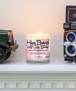 Happy Birthday My Slutty Buddy Mantle Candle