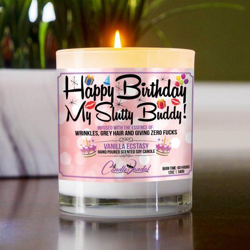 Happy Birthday My Slutty Buddy Table Candle