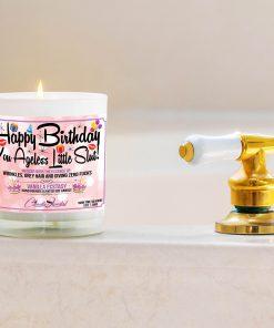Happy Birthday You ageless Little Slut Bathtub Side Candle