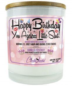 Happy Birthday You ageless Little Slut Candle
