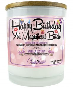 Happy Birthday You Magnificent Bitch Candle