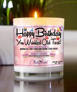 Happy Birthday You Wrinkled Old Twat Table Candle