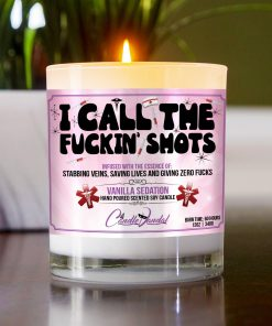 I Call The Fuckin Shots Table Candle