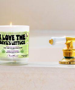 I Love The Devils Lettuce Bathtub Side Candle