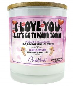 I Love You Let's Go To Pound Town Candle