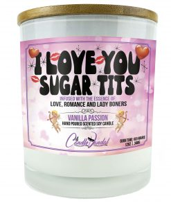 I Love You Sugar Tits Candle