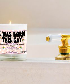 I Was Born This Gay Bathtub Side Candle