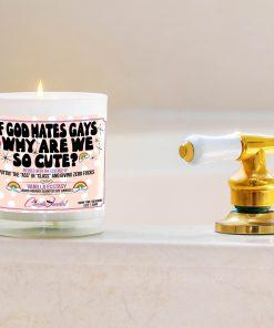 If God Hates Gays Why are We So Cute Bathtub Side Candle
