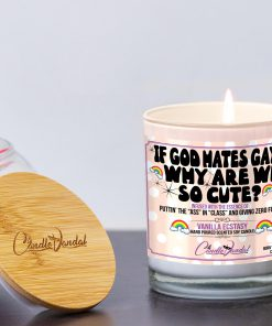 If God Hates Gays Why are We So Cute Lid and Candle